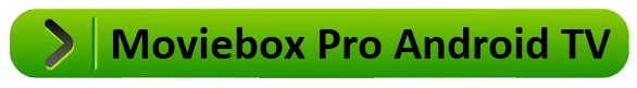 moviebox pro android tv download